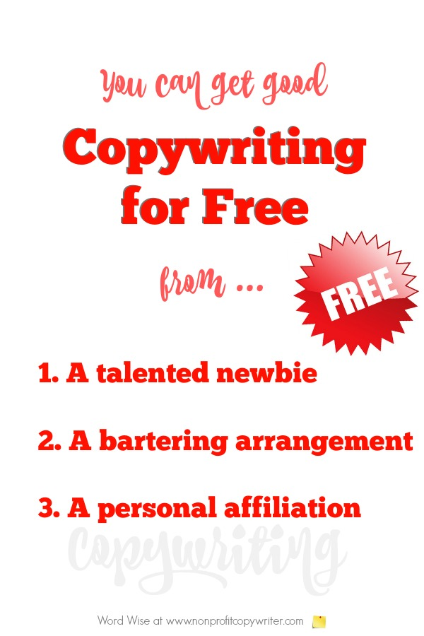 You can get  good copywriting for free - or offer free copywriting services and get clips. Great #WritingTips for freelancers, bloggers, ministry leaders with Word Wise at Nonprofit Copywriter