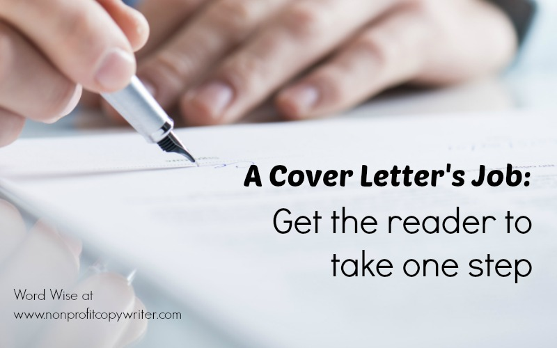 A cover letter's job: get the reader to take one step with Word Wise at Nonprofit Copywriter