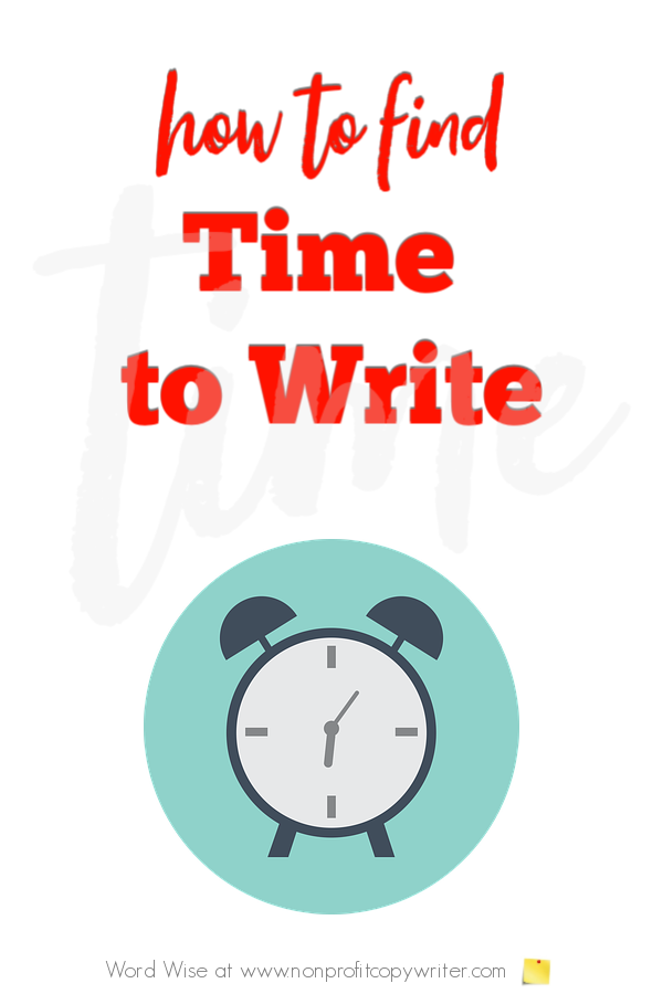 How to find time to write with Word Wise at Nonprofit Copywriter #FreelanceWriting #Copywriting #ContentWriting