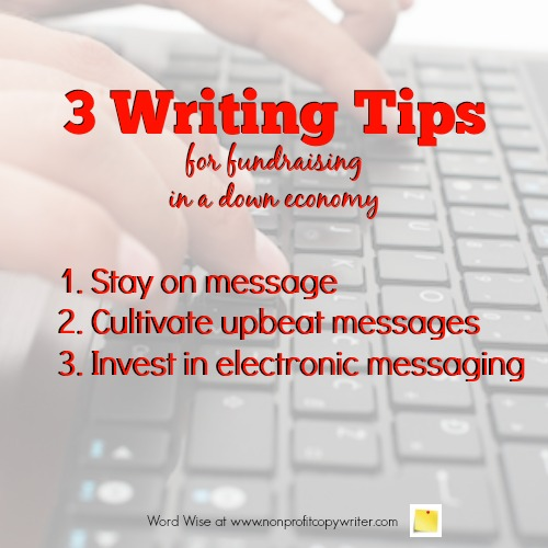 3 writing tips for nonprofit fundraising in a down economy with Word Wise at Nonprofit Copywriter