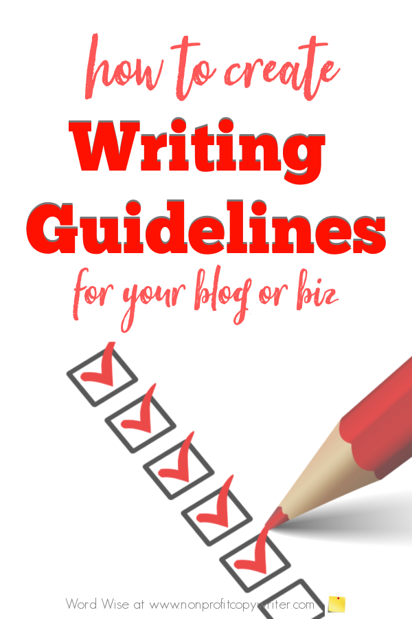 How to create #writing guidelines for your blog or biz with Word Wise at Nonprofit Copywriter #blogging #nonprofits #freelancing