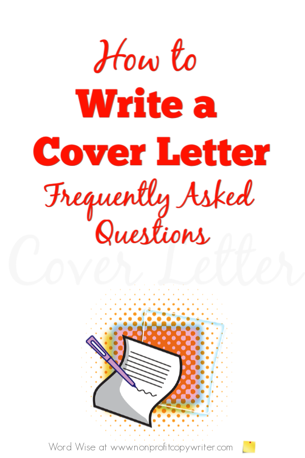 How to Write a Cover Letter FAQs with Word Wise at Nonprofit Copywriter #FreelanceWriting #ContentWriting #WritingTips