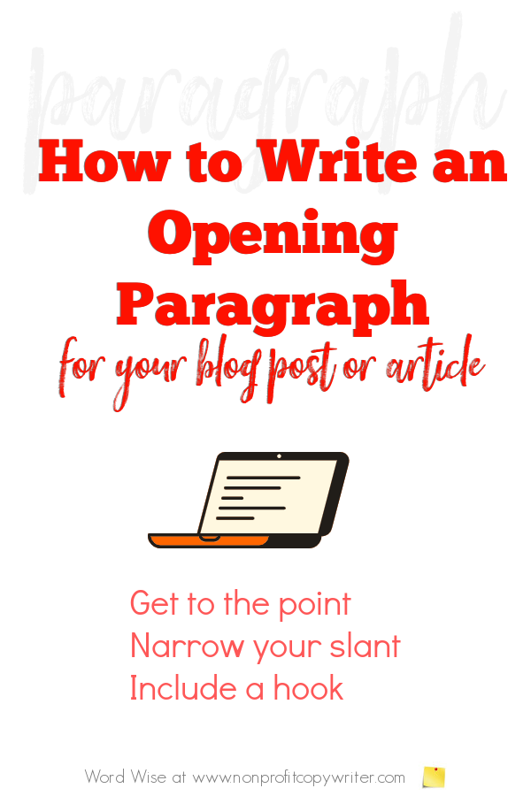 How to #write an opening paragraph with Word Wise at Nonprofit Copywriter #WritingTips #blogging #FreelanceWriting