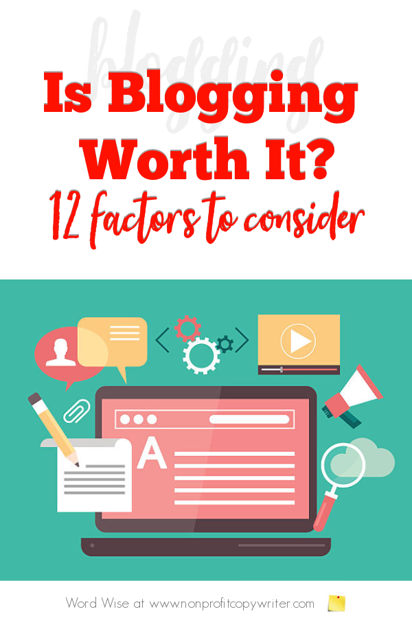 Is writing a #blog worth it? with Word Wise at Nonprofit Copywriter #blogging #WritingTips