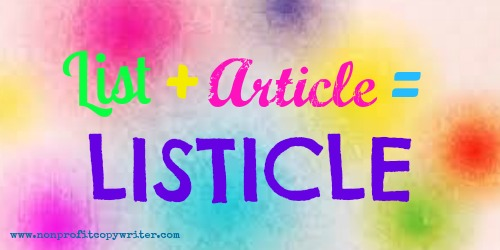List+Article=Listicle from Nonprofit Copywriter