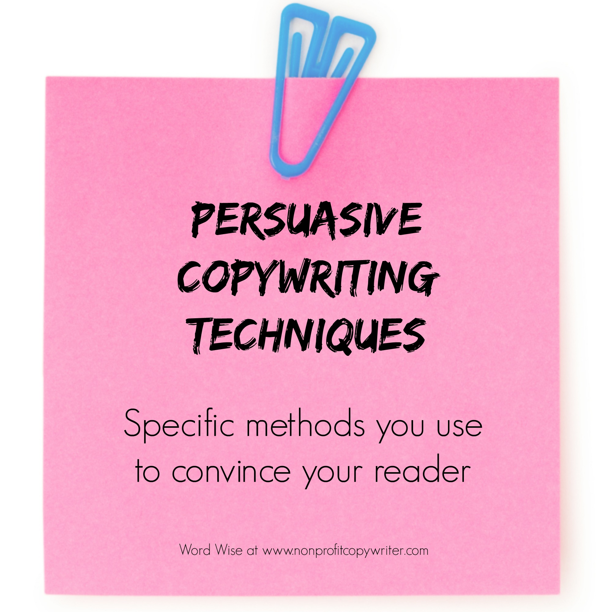 Persuasive Copywriting Techniques: the top 10 with Word Wise at Nonprofit Copywriter
