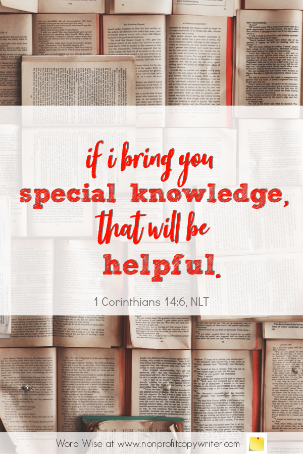 The Blogger - a #devotional for #writers based on 1 Cor 14:6 from Word Wise at Nonprofit Copywriter #blogging #ChristianWriting