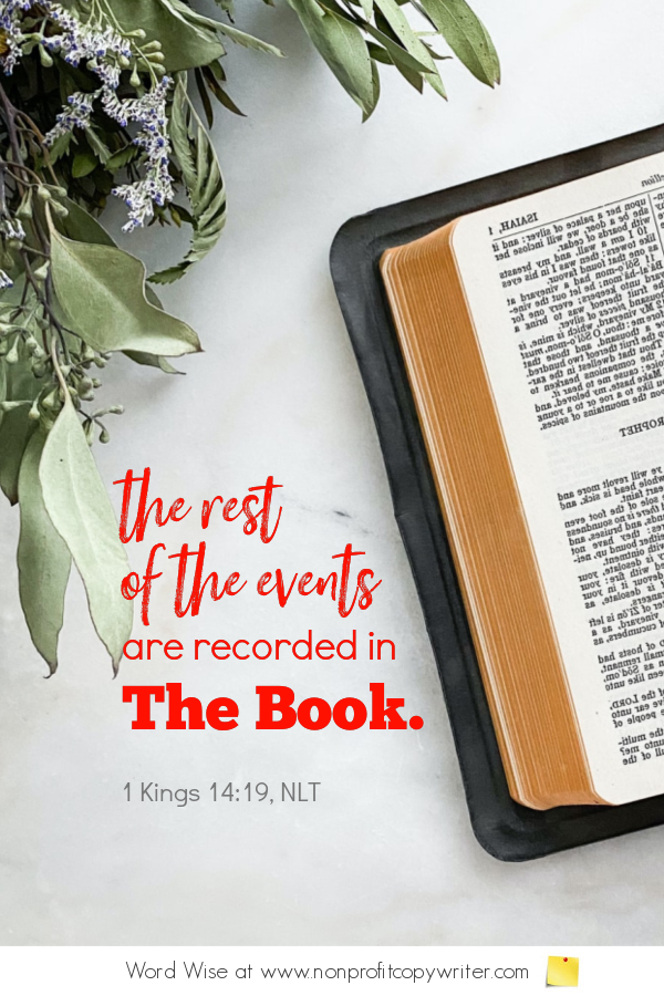 Quiet Bloggers: a #devotional for #writers based on 1 Kings 14:19 with Word Wise at Nonprofit Copywriter #blogging #WritingTips