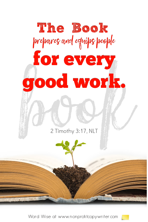 The Book: a #devotional for #writers based on 2 Tim 3:17 with Word Wise at Nonprofit Copywriter #WritingTips #WritingABook