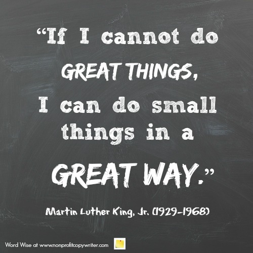 Quote about excellence from MLK via Word Wise at Nonprofit Copywriter