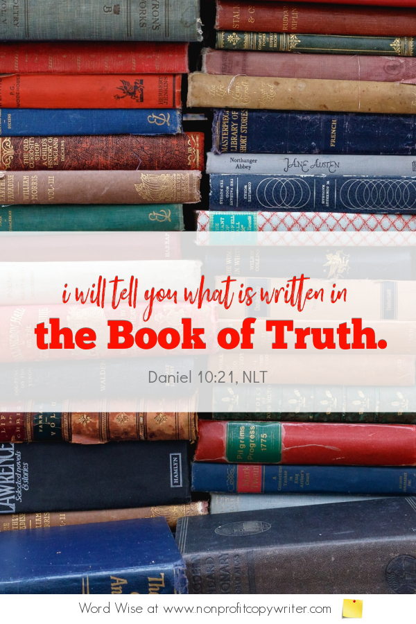 The Book Title: a #devotional for #writers based on Daniel 10:21 with Word Wise at Nonprofit Copywriter #WritingTips #WritingABook