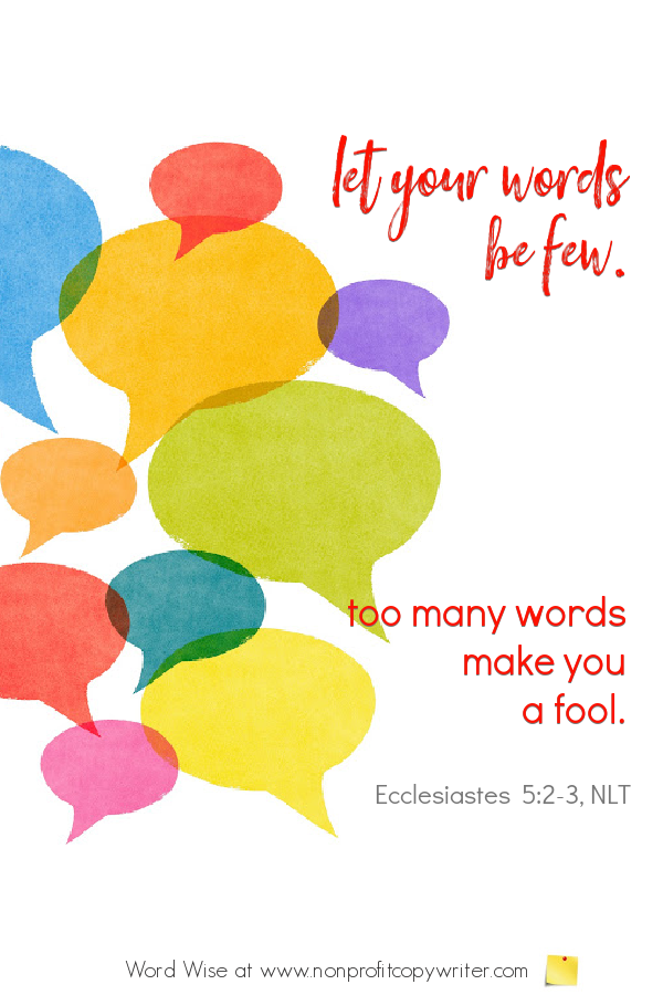 The Email: Let your words be few. A #devotional for #writers based on Ecc 5:2-3 with Word Wise at Nonprofit Copywriter #WritingTips #BusinessWriting