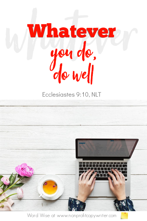 The Filler: an online #devotional based on Ecc 9:10 with Word Wise at Nonprofit Copywriter #ArticleWriting #FreelanceWriting #ChristianBlogging