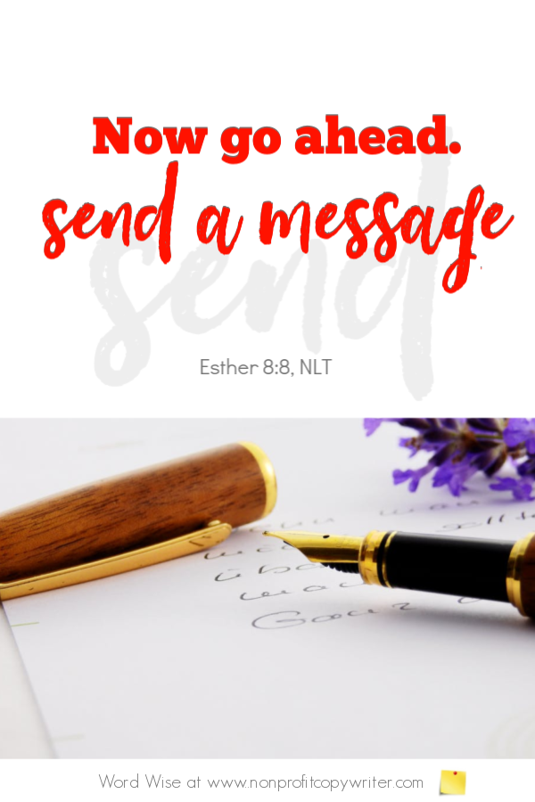 The Postcard: Queen Esther used this simple direct mail tool. A devotional for writers based on Esther 8:8 with Word Wise at Nonprofit Copywriter #ChristianWritingResources