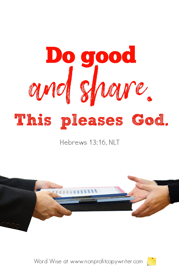 The link: a #devotional about sharing information with others based on Heb 13:16 with Word Wise at Nonprofit Copywriter #WebWriting #WritingTips