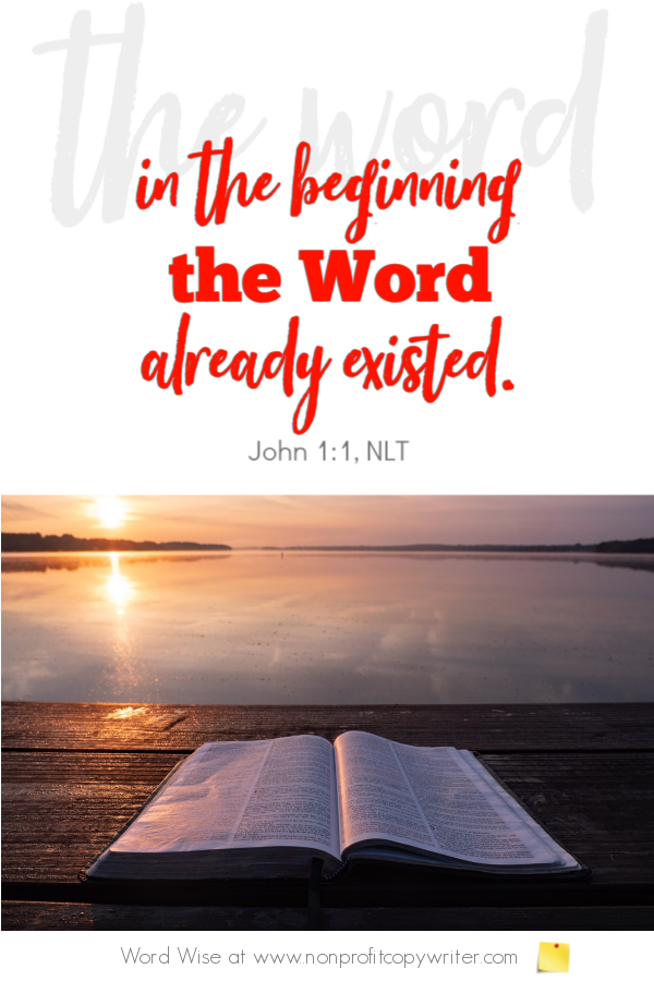 The Keywords: an online #devotional for writers based on John 1:1 with Word Wise at Nonprofit Copywriter #ChristianWriting #WebWriting