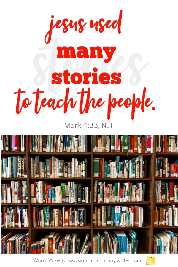 The Parable: 3 kinds of short stories Jesus used. A devotional for writers with Word Wise at Nonprofit Copywriter #ChristianWriting #FreelanceWriting #ContentWriting