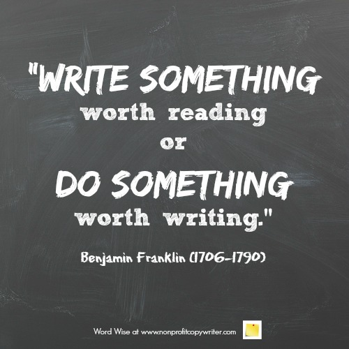 Wise words about writing from Benjamin Franklin with Word Wise at Nonprofit Copywriter