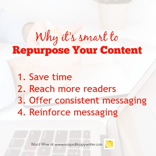 Why it's smart to repurpose content with Word Wise at Nonprofit Copywriter #FreelanceWriting #ContentWriting #WritingTips