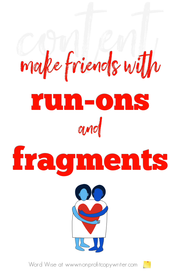 Editing run-on sentences and fragments with Word Wise at Nonprofit Copywriter. #WritingTips