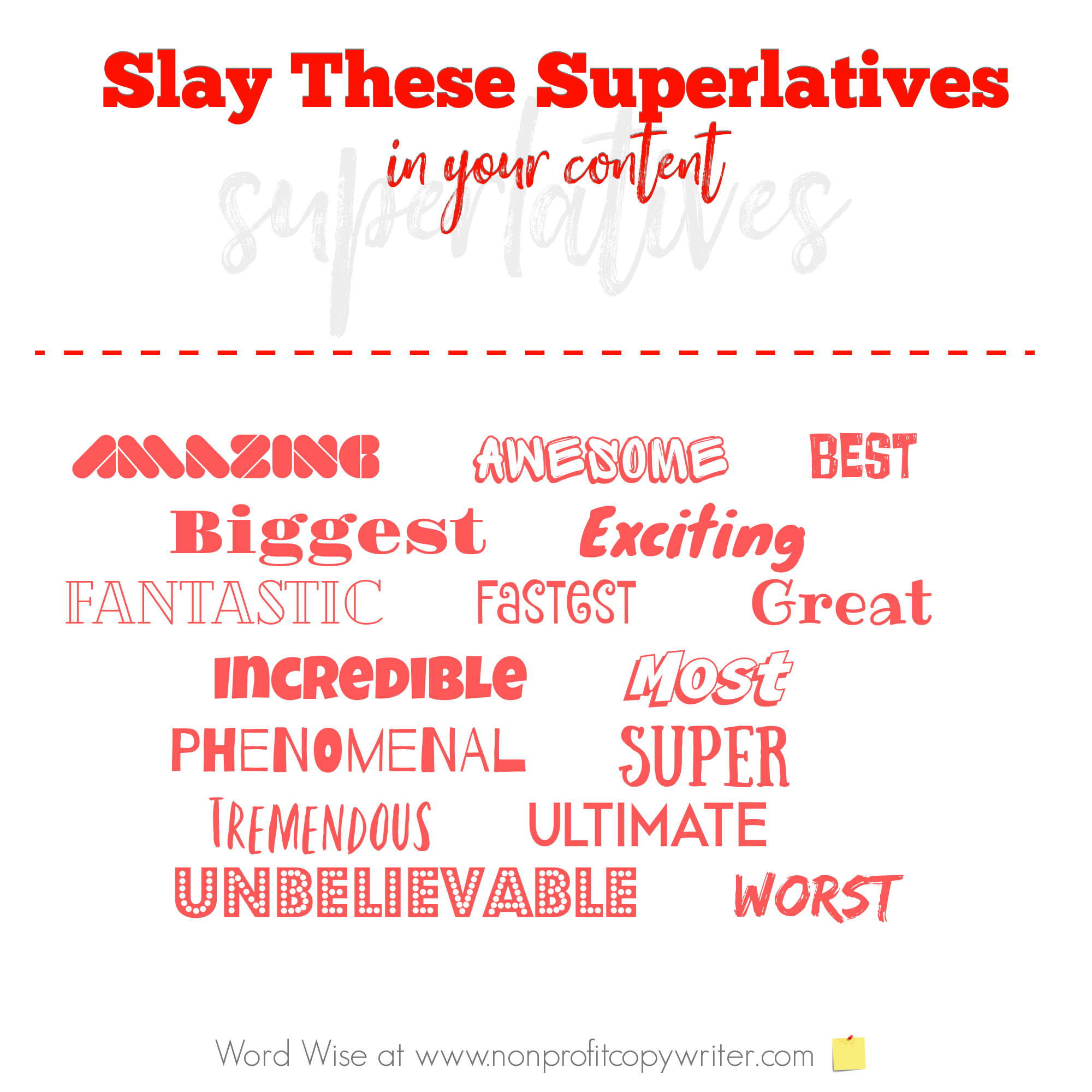 Slay superlatives for more engaging #content with Word Wise at Nonprofit Copywriter #WritingTips