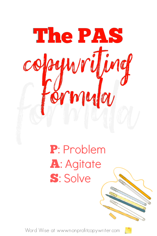 The PAS Copywriting Formula with Word Wise at Nonprofit Copywriter #WritingTips #Copywriting #SocialMediaCopywriting