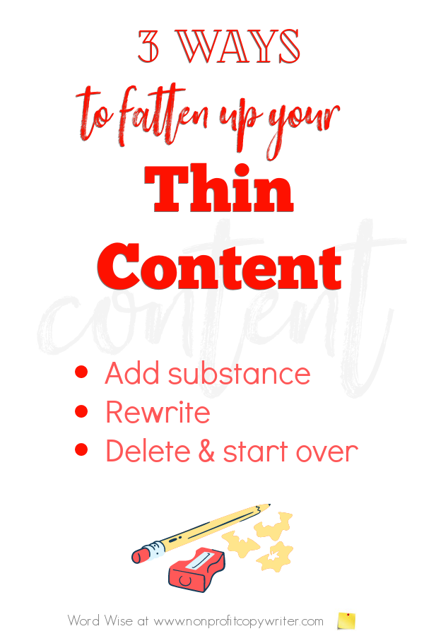 3 ways to fatten up thin content with Word Wise at Nonprofit Copywriter #ContentWriting #WritingTips #SEO