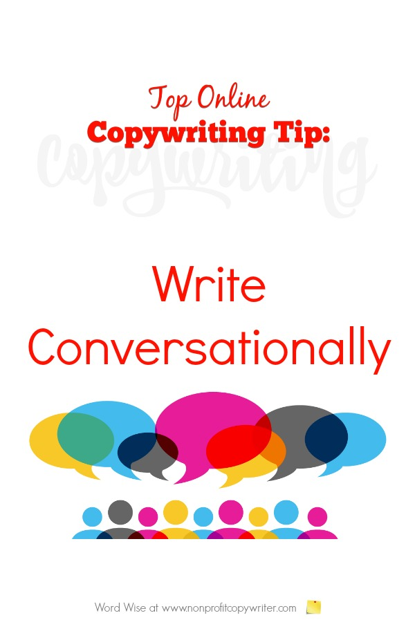 Online Copywriting Tip: write conversationally. Word Wise at Nonprofit Copywriter #WritingTips #ContentWriting #OnlineWriting