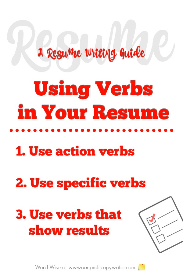 Resume Writing Guide for using verbs in your resume  with Word Wise at  Nonprofit Copywriter
