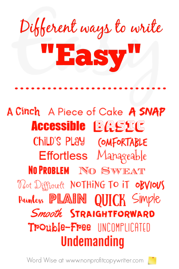 "Use the power word ""easy"" for writing powerful key phrases with Word Wise at Nonprofit Copywriter #WritingTips #ContentWriting #Copywriting"
