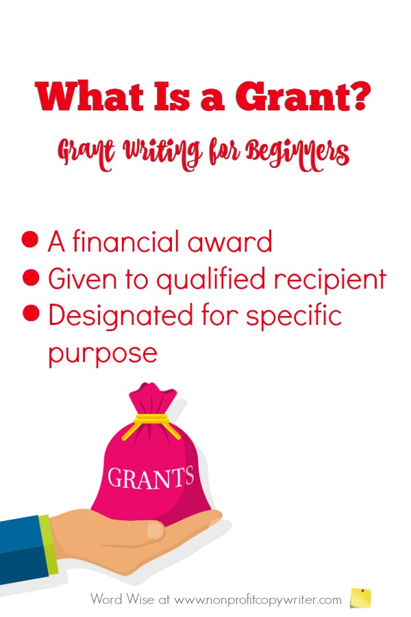 What is a grant? #GrantWriting basics with Word Wise at Nonprofit Copywriter #WritingTips