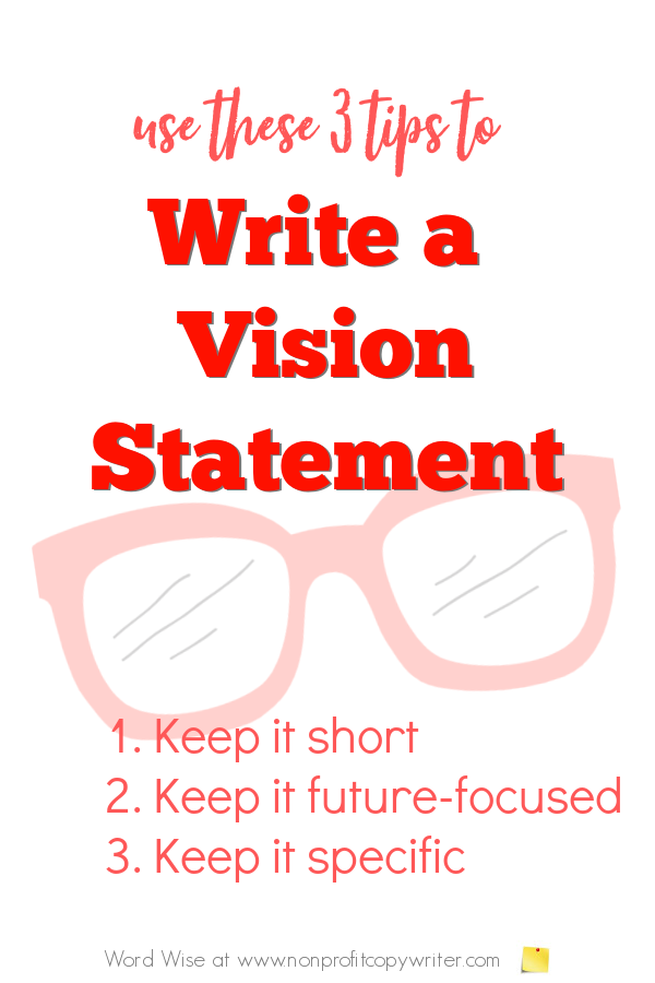 How to write a vision statement with Word Wise at Nonprofit Copywriter #WritingTips #StrategicPlanning #nonprofits #FreelanceWriting