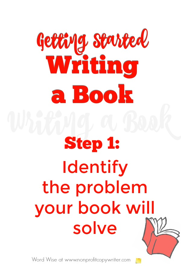 Getting started writing a book, Step 1 with Word Wise at Nonprofit Copywriter