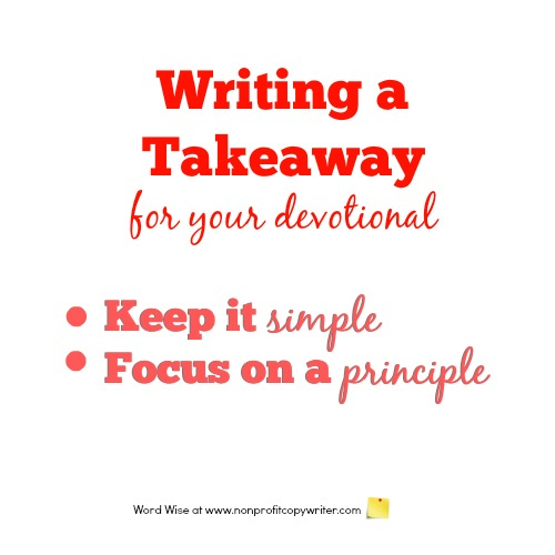 Writing a takeaway for your devotional with Word Wise at Nonprofit Copywriter