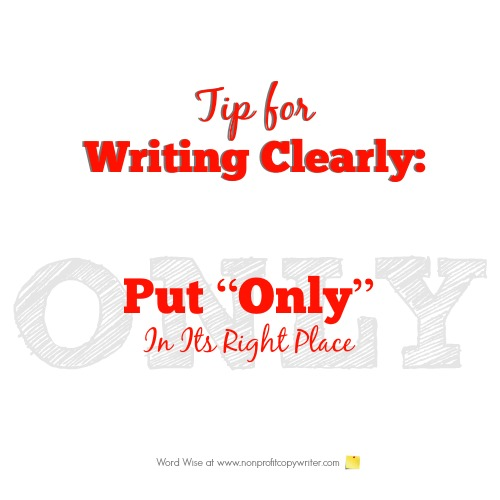 Tip for writing clearly: put