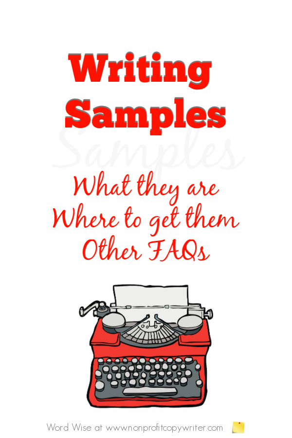 Writing Samples FAQs with Word Wise at Nonprofit Copywriter #FreelanceWriting #WritingTips