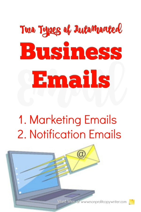 2 types of automated business emails you need to know how to write. #WritingTips with Word Wise at Nonprofit Copywriter