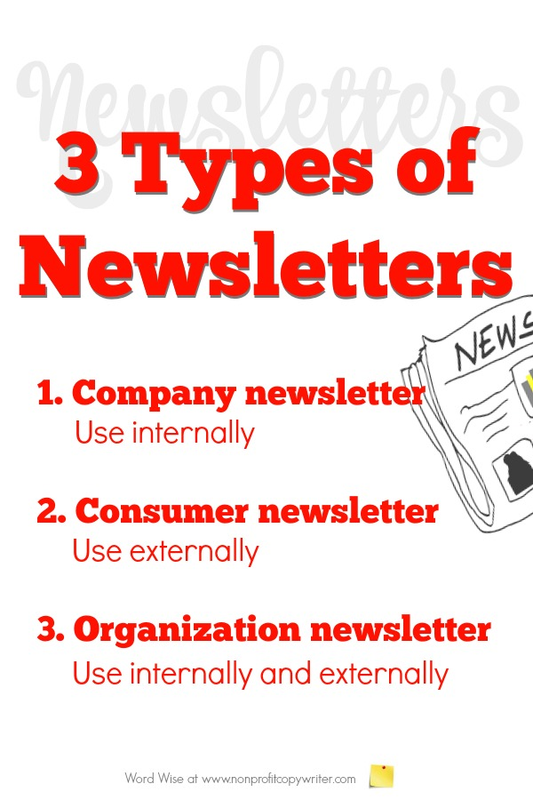 3 types of newsletters: great #WritingTips for freelancers, entrepreneurs, leaders to know which one to write with Word Wise at Nonprofit Copywriter