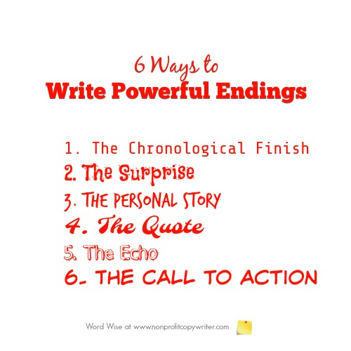 6 options for writing powerful endings with Word Wise at Nonprofit Copywriter. #WritingTips #FreelanceWriting #ContentWriting