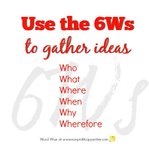 Use the 6Ws to gather ideas with Word Wise at Nonprofit Copywriter