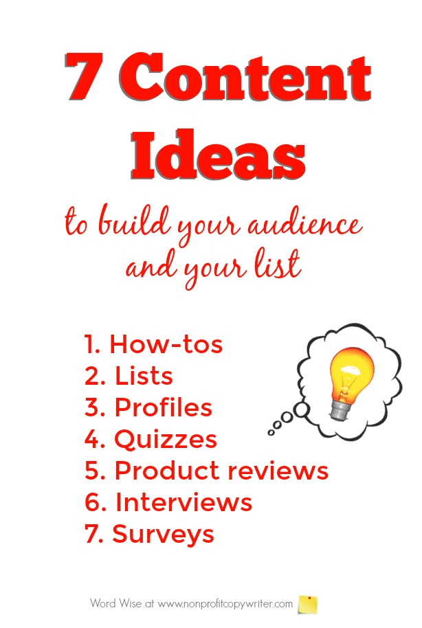 7 content ideas for content writing to build your audience and your list with Word Wise at Nonprofit Copywriter
