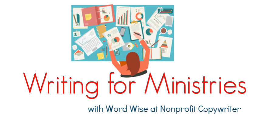 Writing for Ministries writing community: join to up your game in writing for ministry #ChristianWriting #WritingTips with Word Wise at Nonprofit Copywriter