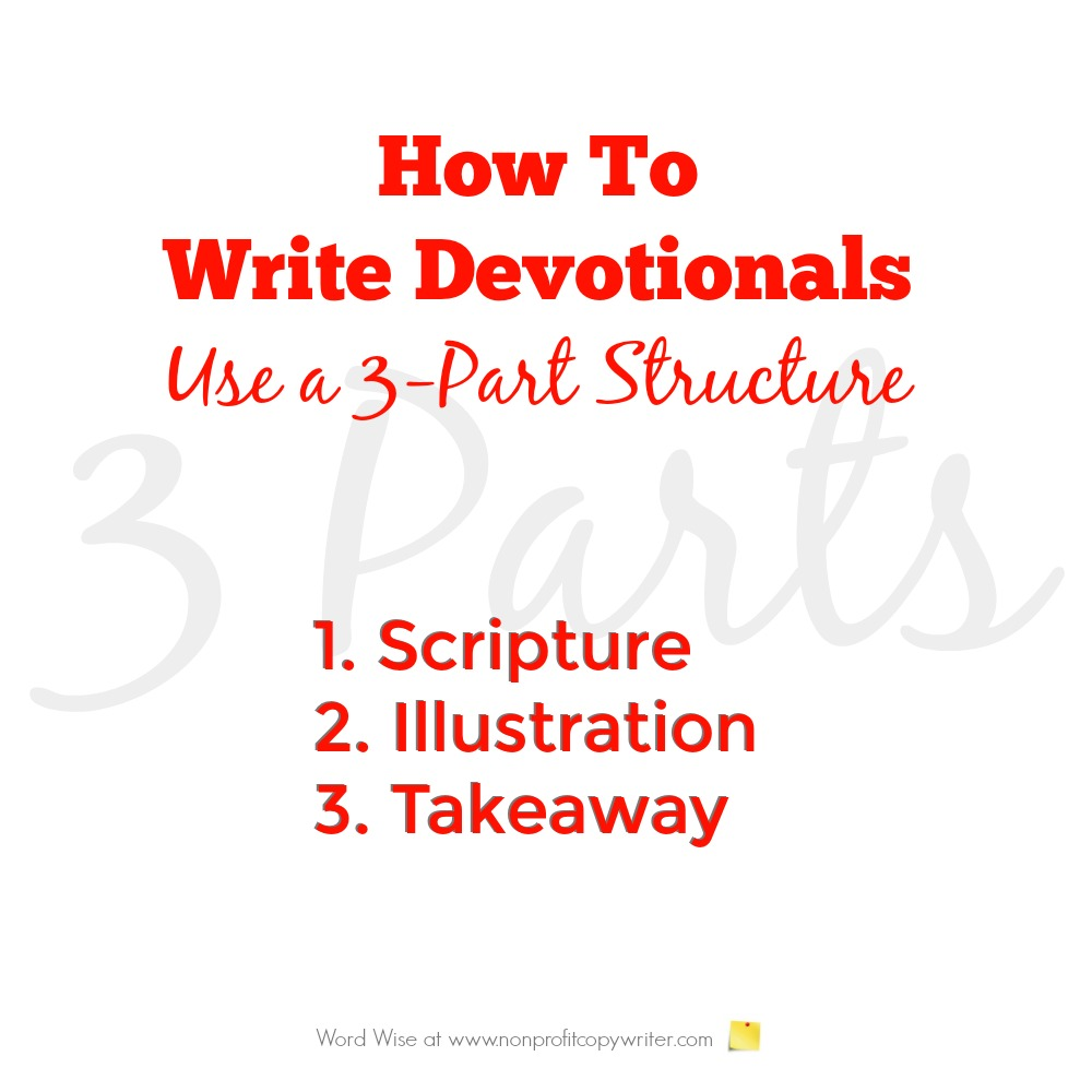 How to write devotionals: use a 3-part structure - with Word Wise at Nonprofit Copywriter