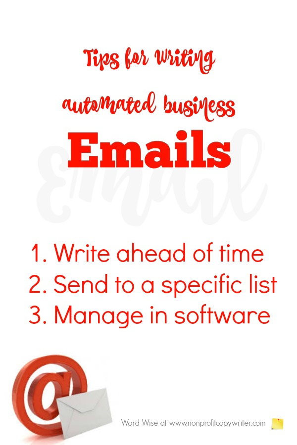 Writing Email Tips: use these tips for writing 2 types of automated business emails - marketing emails and notification emails. With Word Wise at Nonprofit Copywriter #WritingTips