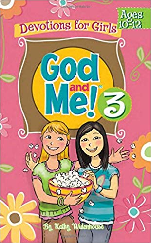 God & Me! 3 ages 10-12: a fun, interactive devotional for girls from Kathy Widenhouse #ChristianWriting #devotionals