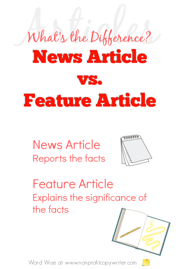 #Article Writing Tips: the difference between a news article and a feature article with Word Wise at Nonprofit Copywriter #WritingArticles #FreelanceWriting