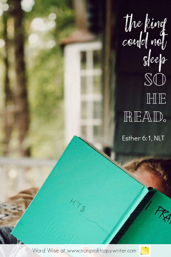 The Reading Remedy: #devotional for #writers based on Esther 6:1 with Word Wise at Nonprofit Copywriter #WritingTips #WritersBlock #FreelanceWriting