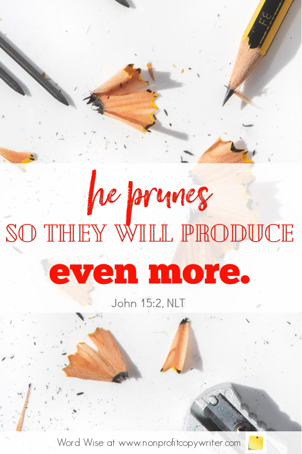 The Pencil: a #devotional for writers based on John 15:2 with Word Wise at Nonprofit Copywriter #WritingTips #TheWritingLife