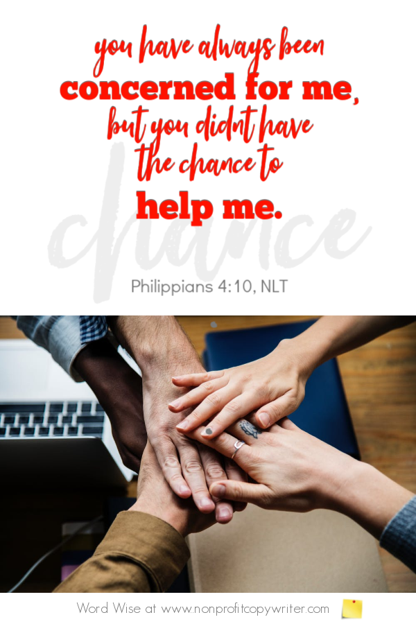 The #Fundraising Campaign: follow Paul's model based on Phil 4:10. Devotional with Word Wise at Nonprofit Copywriter #ChristianWritingResources #FreelanceWriting #nonprofits