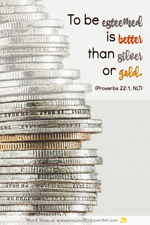 Writing for free: an online devotional for writers based on Proverbs 22:1 with Word Wise at Nonprofit Copywriter